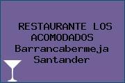 RESTAURANTE LOS ACOMODADOS Barrancabermeja Santander