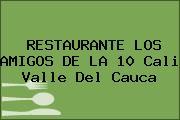 RESTAURANTE LOS AMIGOS DE LA 10 Cali Valle Del Cauca