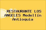 RESTAURANTE LOS ANGELES Medellín Antioquia