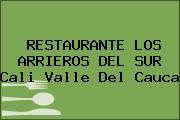 RESTAURANTE LOS ARRIEROS DEL SUR Cali Valle Del Cauca