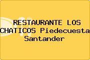 RESTAURANTE LOS CHATICOS Piedecuesta Santander