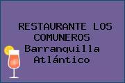 RESTAURANTE LOS COMUNEROS Barranquilla Atlántico
