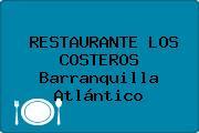 RESTAURANTE LOS COSTEROS Barranquilla Atlántico