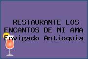 RESTAURANTE LOS ENCANTOS DE MI AMA Envigado Antioquia