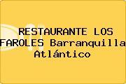 RESTAURANTE LOS FAROLES Barranquilla Atlántico