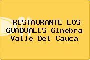 RESTAURANTE LOS GUADUALES Ginebra Valle Del Cauca
