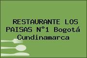 RESTAURANTE LOS PAISAS N°1 Bogotá Cundinamarca
