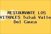 RESTAURANTE LOS VITRALES Tuluá Valle Del Cauca