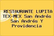 RESTAURANTE LUPITA TEX-MEX San Andrés San Andrés Y Providencia
