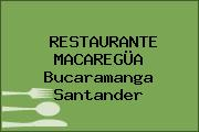 RESTAURANTE MACAREGÜA Bucaramanga Santander