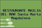 RESTAURANTE MAILIA DEL MAR Santa Marta Magdalena