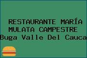 RESTAURANTE MARÍA MULATA CAMPESTRE Buga Valle Del Cauca
