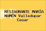RESTAURANTE MARÍA NAMÉN Valledupar Cesar