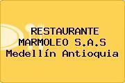 RESTAURANTE MARMOLEO S.A.S Medellín Antioquia
