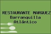 RESTAURANTE MARQUEZ Barranquilla Atlántico