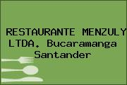 RESTAURANTE MENZULY LTDA. Bucaramanga Santander
