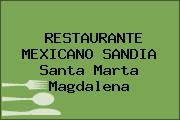 RESTAURANTE MEXICANO SANDIA Santa Marta Magdalena