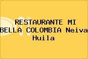 RESTAURANTE MI BELLA COLOMBIA Neiva Huila