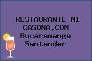 RESTAURANTE MI CASONA.COM Bucaramanga Santander