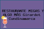 RESTAURANTE MIGAS Y ALGO MÁS Girardot Cundinamarca