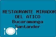 RESTAURANTE MIRADOR DEL ATICO Bucaramanga Santander