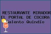 RESTAURANTE MIRADOR EL PORTAL DE COCORA Salento Quindío