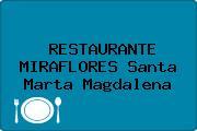 RESTAURANTE MIRAFLORES Santa Marta Magdalena