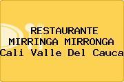 RESTAURANTE MIRRINGA MIRRONGA Cali Valle Del Cauca