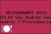 RESTAURANTE MISS CELIA San Andrés San Andrés Y Providencia