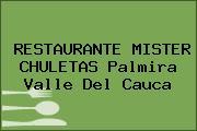 RESTAURANTE MISTER CHULETAS Palmira Valle Del Cauca