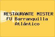 RESTAURANTE MISTER FU Barranquilla Atlántico