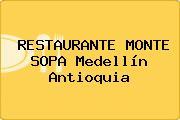 RESTAURANTE MONTE SOPA Medellín Antioquia