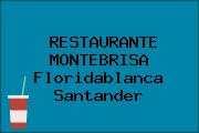 RESTAURANTE MONTEBRISA Floridablanca Santander