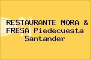 RESTAURANTE MORA & FRESA Piedecuesta Santander