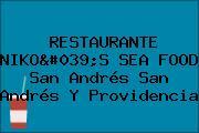 RESTAURANTE NIKO'S SEA FOOD San Andrés San Andrés Y Providencia