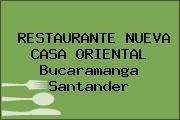 RESTAURANTE NUEVA CASA ORIENTAL Bucaramanga Santander
