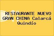 RESTAURANTE NUEVO GRAN CHINA Calarcá Quindío