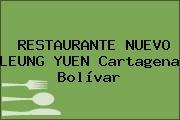 RESTAURANTE NUEVO LEUNG YUEN Cartagena Bolívar