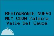 RESTAURANTE NUEVO MEY CHOW Palmira Valle Del Cauca