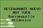 RESTAURANTE NUEVO MOY YUEN Barranquilla Atlántico