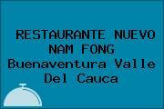 RESTAURANTE NUEVO NAM FONG Buenaventura Valle Del Cauca