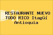 RESTAURANTE NUEVO TODO RICO Itagüí Antioquia