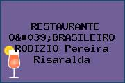 RESTAURANTE O'BRASILEIRO RODIZIO Pereira Risaralda