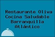 Restaurante Oliva Cocina Saludable Barranquilla Atlántico