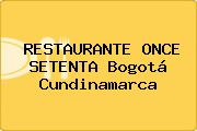 RESTAURANTE ONCE SETENTA Bogotá Cundinamarca