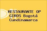 RESTAURANTE OP GIROS Bogotá Cundinamarca