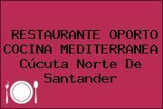 RESTAURANTE OPORTO COCINA MEDITERRANEA Cúcuta Norte De Santander