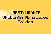 RESTAURANTE ORELLANA Manizales Caldas