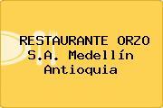 RESTAURANTE ORZO S.A. Medellín Antioquia