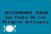 RESTAURANTE OSKAR San Pedro De Los Milagros Antioquia